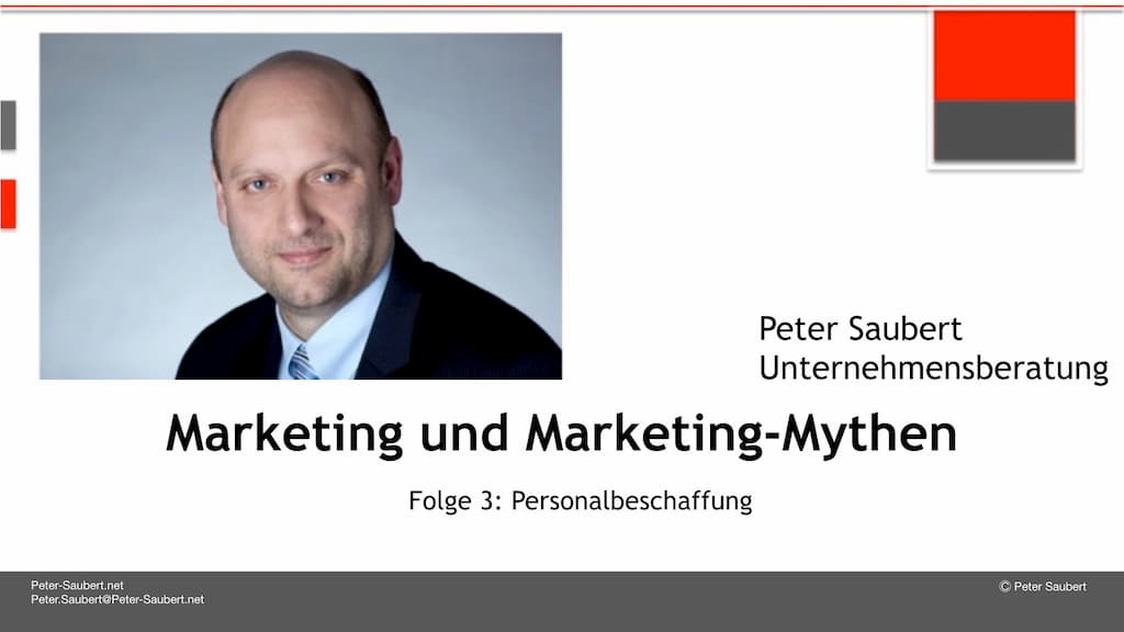 Marketing und Marketing-Mythen Folge 3: Personalbeschaffung